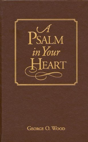 9781607311614: A Psalm in Your Heart: Library Edition