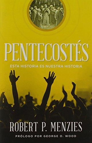 9781607313557: Pentecostés: Esta historia es nuestra historia (Spanish Edition)
