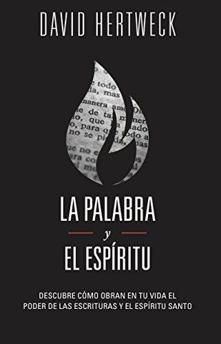 9781607314028: La Palabra y el Espíritu (Spanish Edition)
