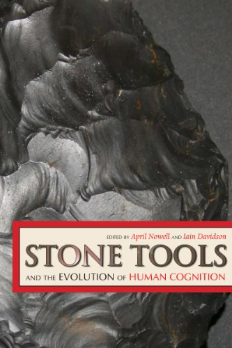9781607320302: Stone Tools and the Evolution of Human Cognition