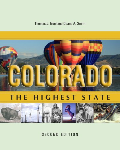 9781607321446: Colorado: The Highest State, Second Edition
