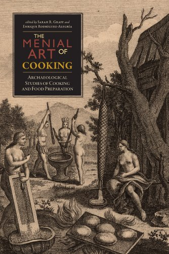 9781607321750: The Menial Art of Cooking: Archaeological Studies of Cooking and Food Preparation