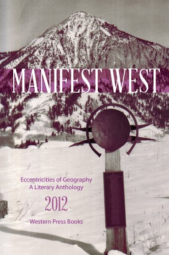 9781607322146: Eccentricities of Geography (Manifest West)