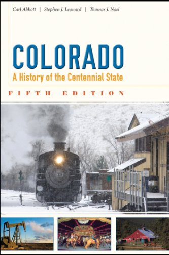 9781607322269: Colorado: A History of the Centennial State, Fifth Edition
