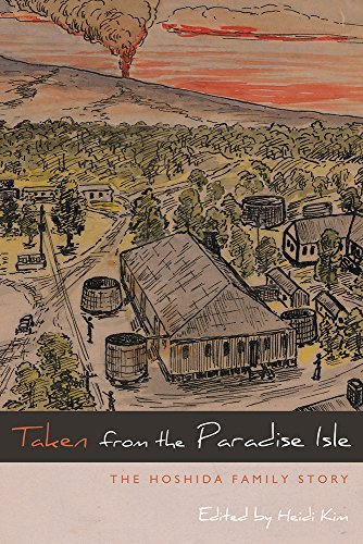 9781607323396: Taken from the Paradise Isle: The Hoshida Family Story (Nikkei in the Americas)