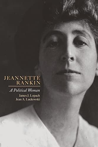 9781607324652: Jeannette Rankin: A Political Woman