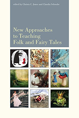 9781607324805: New Approaches to Teaching Folk and Fairy Tales