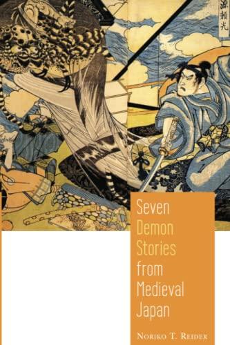 Seven Demon Stories from Medieval Japan (Paperback): Noriko T. Reider