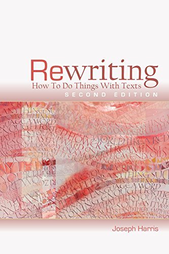 Rewriting : How To Do Things With Texts