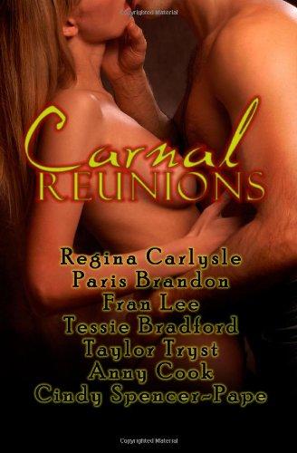 9781607351115: Carnal Reunions