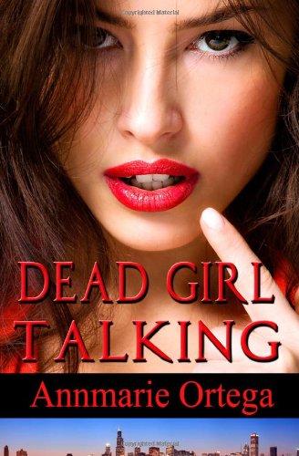 9781607352150: Dead Girl Talking