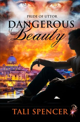 9781607356707: Dangerous Beauty: 2 (Pride of Uttor)