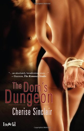 The Dom's Dungeon: Cherise Sinclair