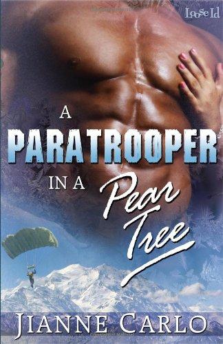 A Paratrooper in a Pear Tree: Carlo, Jianne