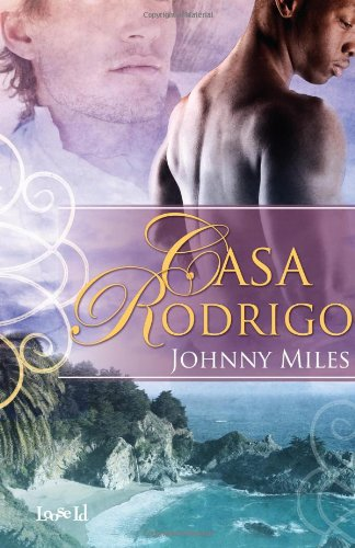 Casa Rodrigo: Johnny Miles