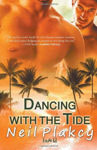 9781607377467: Dancing with the Tide (Have Body Will Guard)