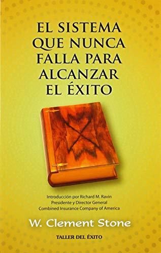 9781607380214: Sistema que nunca falla, el (Spanish Edition)