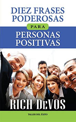 9781607380580: Diez Frases Poderosas para personas Positivas (Spanish Edition)