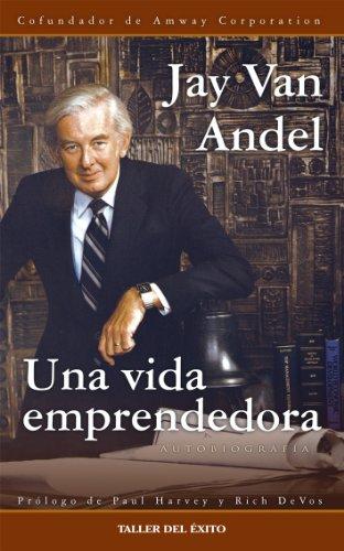 9781607380658: Una Vida Emprendedora (Spanish Edition)