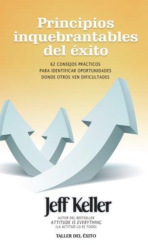 9781607381105: Principios inquebrantables del éxito / Unwavering Principles of Success (Spanish Edition)