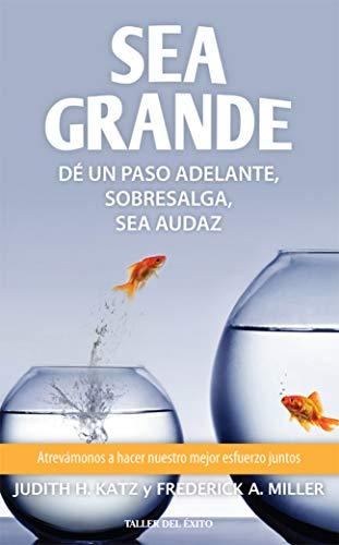 Sea grande: Katz, Judith H./Miller, Frederick A.