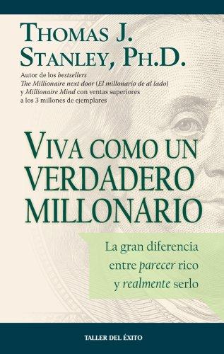 9781607381327: Viva como un verdadero millonario