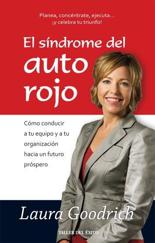 9781607381525: Síndrome del auto rojo, El