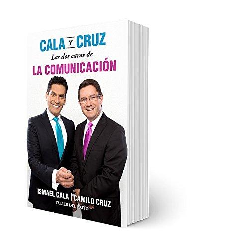 9781607383659: Cala y Cruz-: Las DOS Caras de La Comunicacion