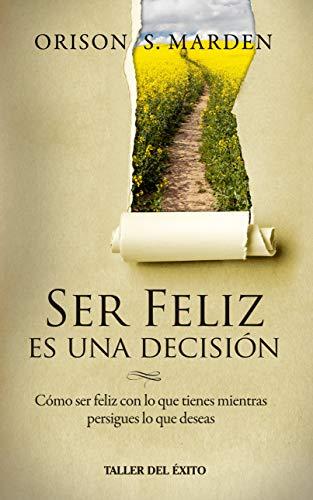 ser feliz es una decision