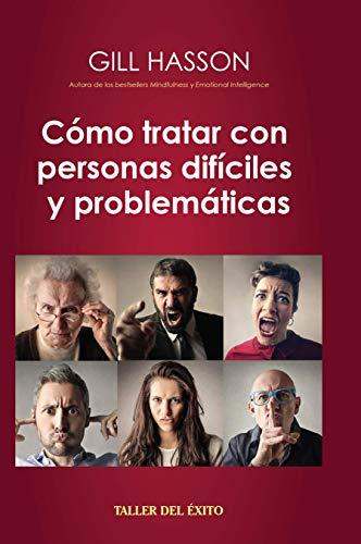 COMO TRATAR CON PERSONAS DIFICILES