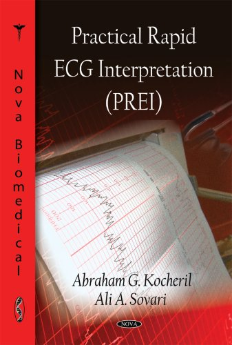 9781607410218: Practical Rapid ECG Interpretation (PREI) (Cardiology Research and Clinical Developments)