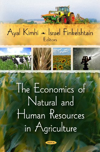 Economics of Natural and Human Resources in Agriculture: Ayal Kimhi