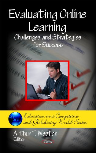9781607411079: Evaluating Online Learning: Challenges and Strategies for Success (Education in a Competitive and Globalizing World)