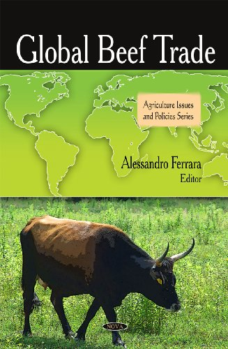 9781607411215: Global Beef Trade (Agriculture Issues and Policies Series)