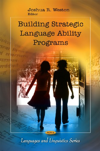 Building Strategic Language Ability Programs (Language and Linguistics) (Languages and Linguistics)