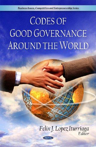 Codes of Good Governance Around the World (Business Issues, Competitions and Entreorenrurship ...