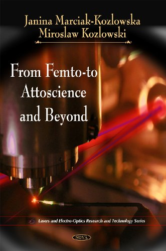 9781607411642: From Femto-To Attoscience and Beyond (Lasers and Electro-optics Research and Technology Series)