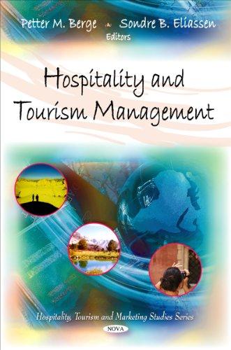 Hospitality and Tourism Management: Petter M. Berge, Sondre B. Eliassen