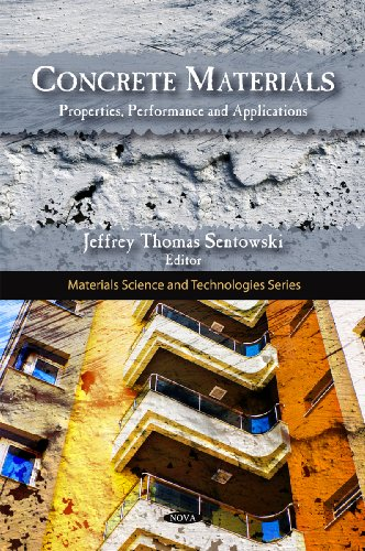 Concrete Materials: Properties, Performance and Applications (Hardback)