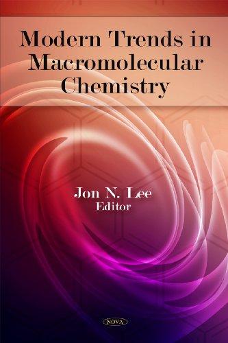 Modern Trends in Macromolecular Chemistry: Lee, Jon N.
