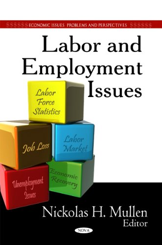 Labor & Employment Issues (Economic Issues, Problems and Perspectives)