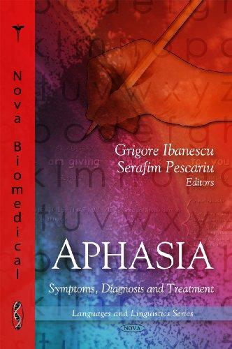 9781607412885: Aphasia: Symptoms, Diagnosis and Treatment (Languages and Linguistics)