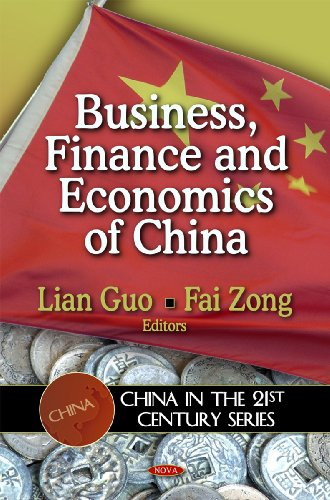 9781607412991: Business, Finance and Economics of China (China in the 21st Century)