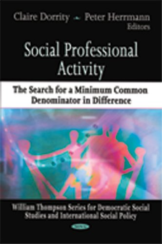 9781607414490: Social Professional Activity: The Search for a Minimum Common Denominator in Difference (William Thompson Series for Democratic Social Studies and International Social Policy)