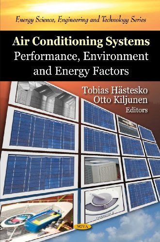 Air Conditioning Systems: Performance, Environment And Energy Factors