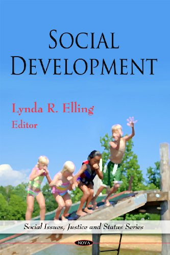 Social Development (Social Issues, Justice and Status: Editor-Lynda R. Elling;