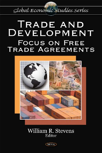 9781607416401: Trade and Development: Focus on Free Trade Agreements (Global Economic Studies)