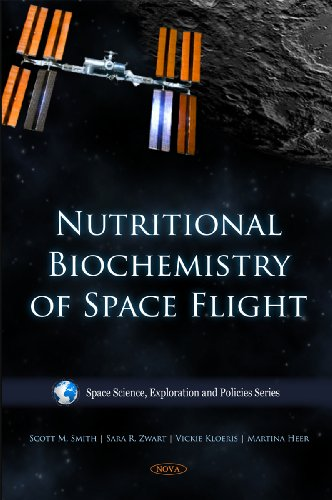 9781607416418: Nutritional Biochemistry of Space Flight (Space Science, Exploration and Policies Series)