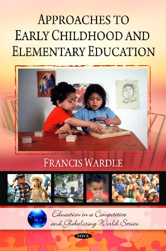 9781607416432: Approaches to Early Childhood and Elementary Education (Education in a Competitive and Globalizing World Series)