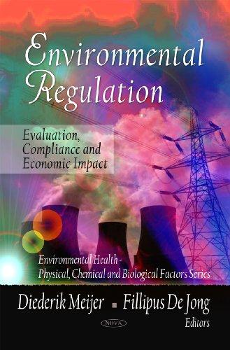 Environmental Regulation (Environmental Health-Physical, Chemical and Biological Factors Series)